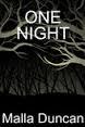 One Night Malla Duncan